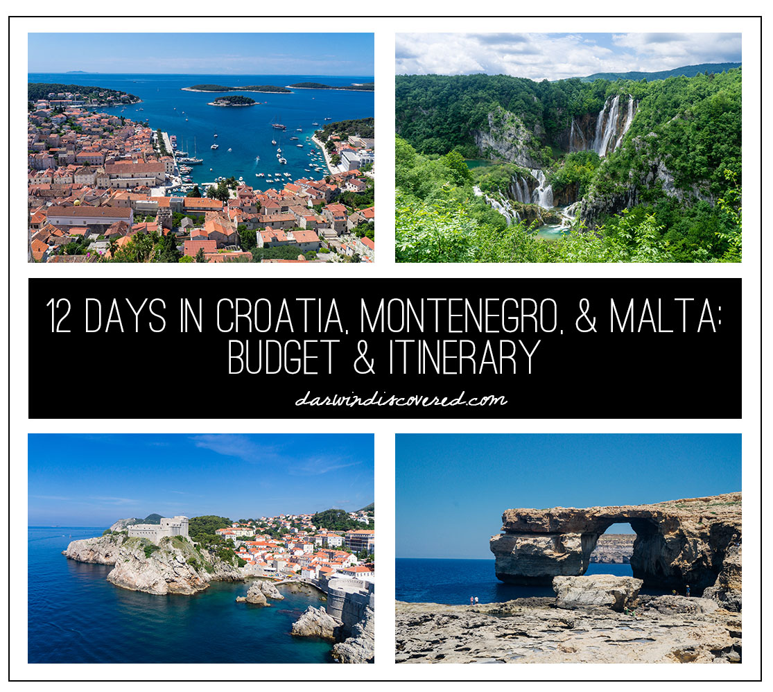 12 Days in Croatia, Montenegro, and Malta: The Budget & Itinerary
